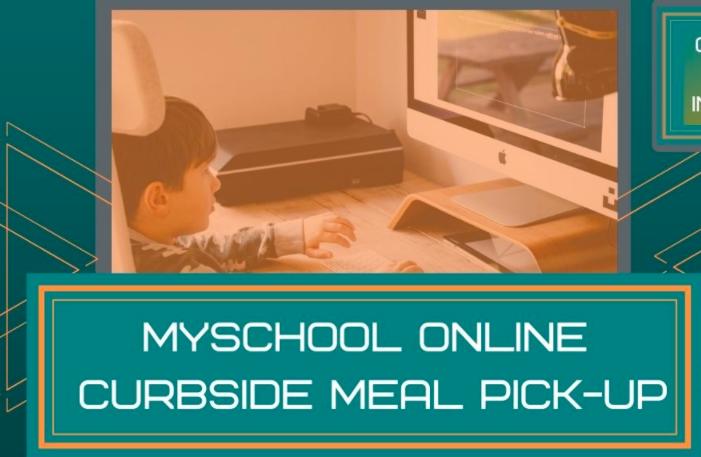 MySchool Online Meal Pickup Info